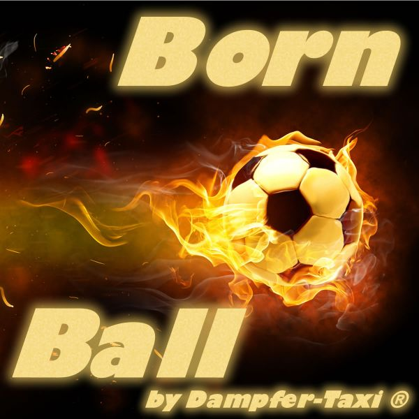 Born Ball Liquid by Dampfer-Taxi® | Nikotinfrei - 10ml